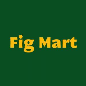FIG MART